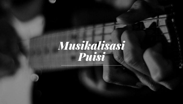 pengertian musikalisasi puisi
